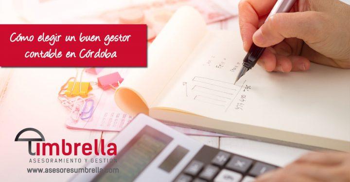 Cómo elegir un buen gestor contable en Córdoba