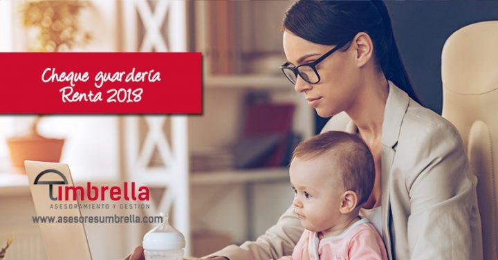 La nueva deducción para las madres en la Renta 2018, el cheque guardería