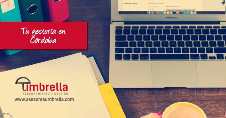 Tu gestoría en Córdoba es Asesores Umbrella