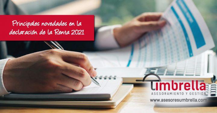 Principales novedades en la declaración de la Renta 2021