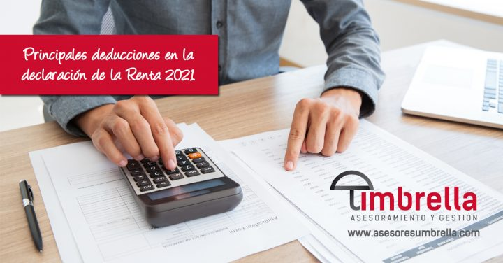 La Renta 2021 y las deducciones para ahorrar en la Declaración