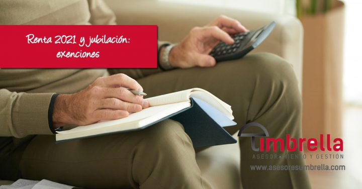Renta 2021 y jubilación: exenciones