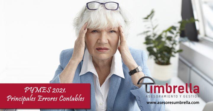 Pymes 2021. Principales errores contables.