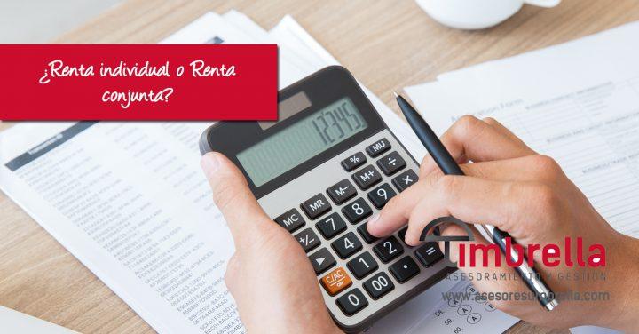 ¿Renta individual o conjunta? Resolvemos tus dudas